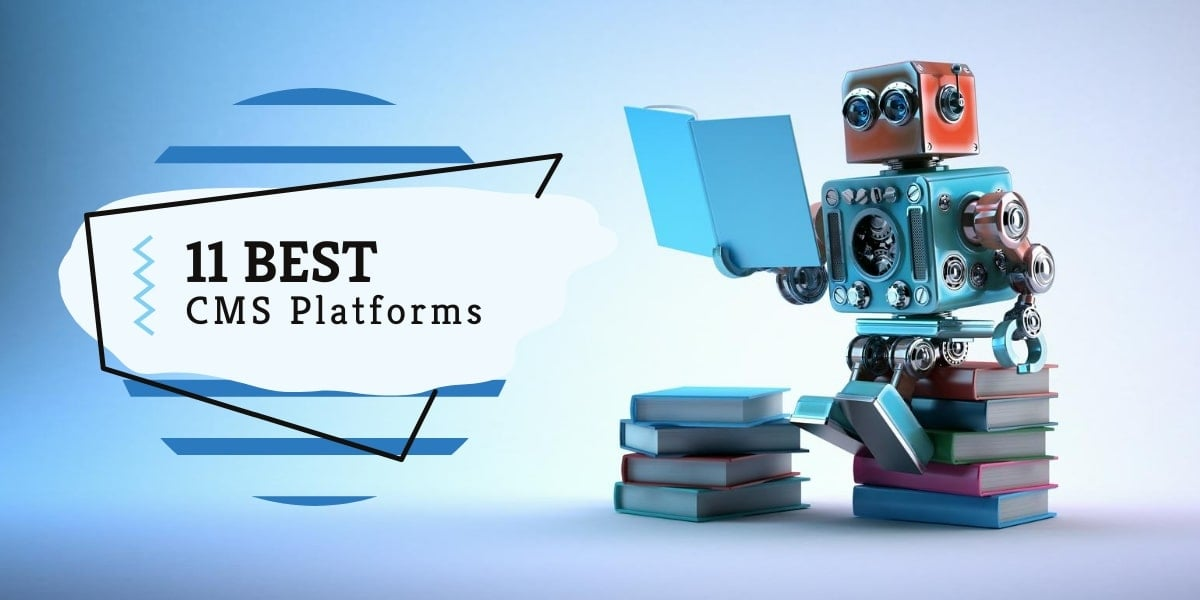 Best CMS content management systems platforms